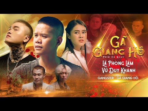 Phim Ca Nhạc Hành Động Xã Hội Đen Đỉnh Cao - GÃ GIANG HỒ | Lã Phong Lâm, Vũ Duy Khánh | Phim Võ Thuật chiếu rạp 1