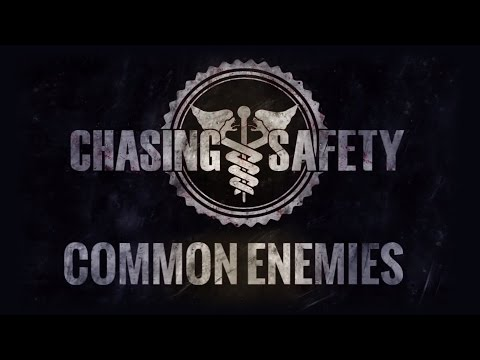 "Chasing Safety - ""Common Enemies""  Lyric"
