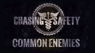 Watch Chasing Safety Common Enemies video