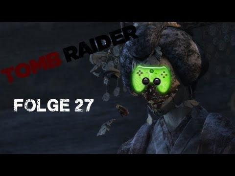 Let's Play Tomb Raider #27 [Deutsch/HD] - Die Rettung