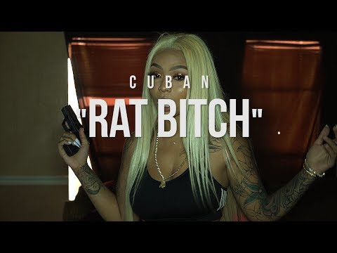 Cuban - Rat Bitch (Official Video) | Shot By @HagoPeliculas