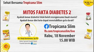 "#TropicanaSlim #LiveSeries ""Mitos Fakta Diabetes 2"""