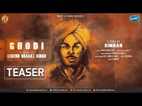 Ghodi | Teaser | A Tribute To Legend Bhagat Singh | Simran | Music & Sound | New Punjab Singh
