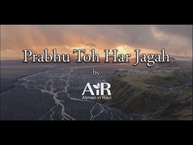 Prabhu Toh Hai Har Jagah | Spiritual Bhajan by AiR | AiR Bhajan |
