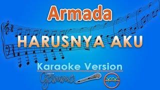 Download Armada - Harusnya Aku (Karaoke) | GMusic