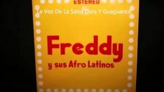 Freddy Y Sus Afro Latinos - Maltrato