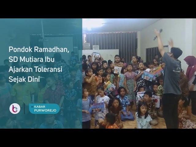 Gelar Pondok Ramadhan, SD Mutiara Ibu Ajarkan Toleransi Sejak Dini