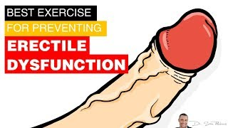 🤷🏼 What's The Best Exercise For Preventing Erectile Dysfunction?
