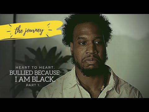 Racism: Bullied for Being Black | The Journey Ep. 14 (Part 1)
