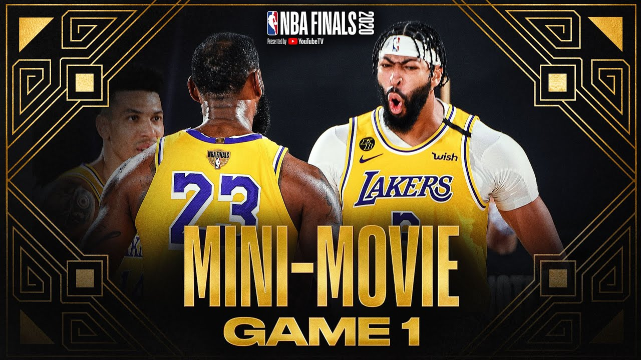 2020 Nba Finals Game 1 Mini Movie Youtube