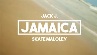 jack j feat skate jamaica lyrics