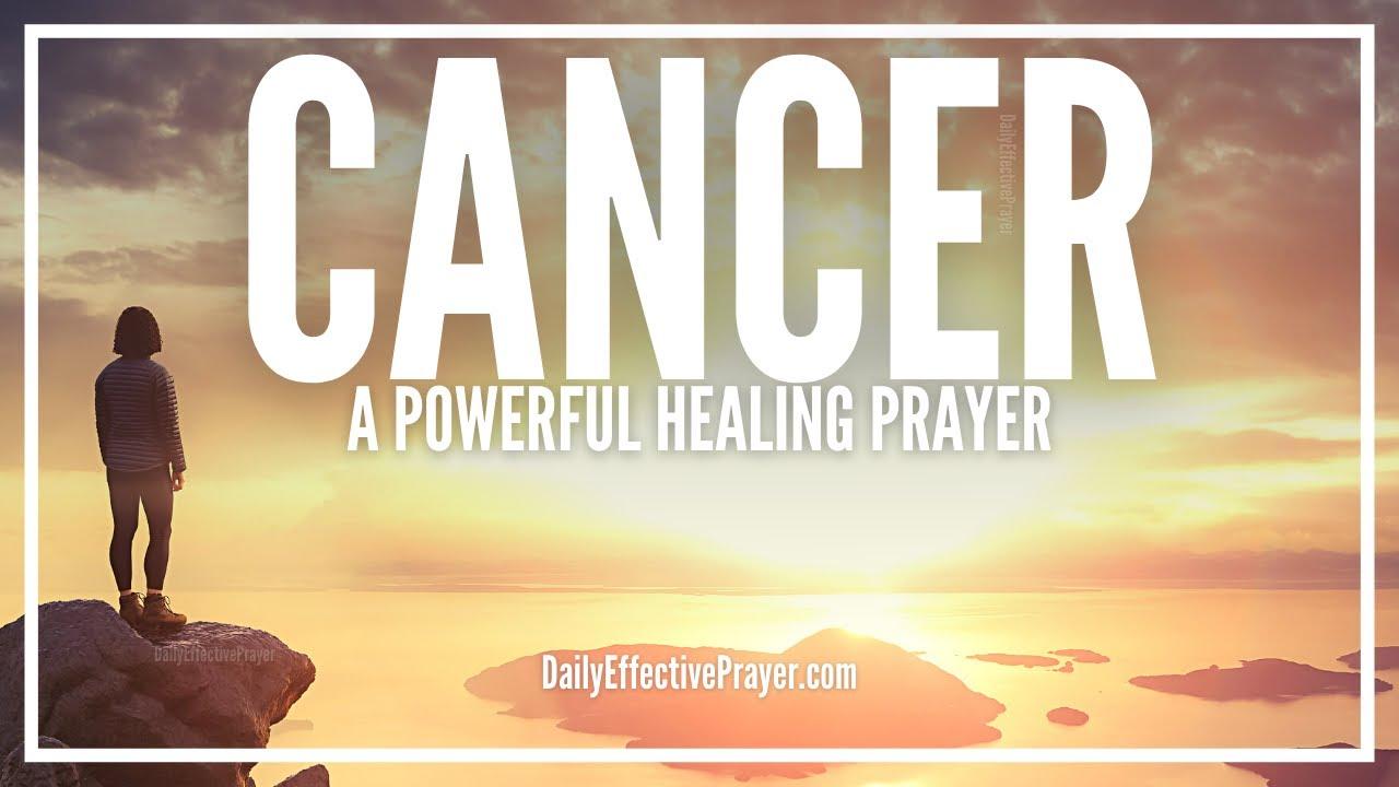 Prayer For Healing Cancer | Healing Prayer For Cancer