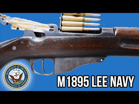 America's Forgotten Military Rifle: M1895 Lee Navy