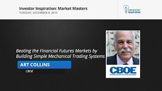 Beating the Financial Futures Markets by Building Simple Mechanical Trading Systems Art Collins