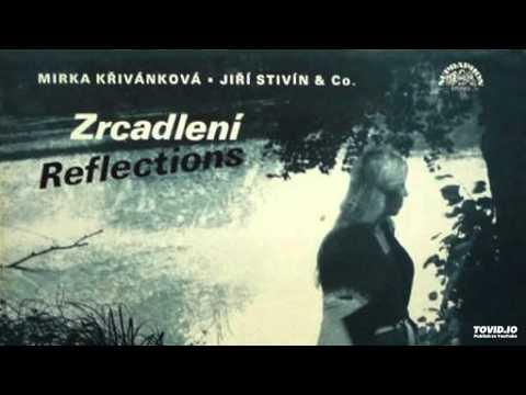 Mirka Křivánková ▪ Jiří Stivín & Co - Minimální Doteky / Minimal Contacts