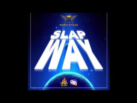 (Antigua Carnival 2016 Soca Music) Hard Knaxs - Slap Way