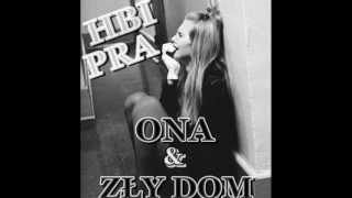 HUBI feat. PYRA - Jej Zły Dom