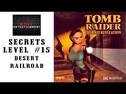 Tomb Raider IV: The Last Revelation (1999) - Level 15 - Desert Railroad - Secrets |