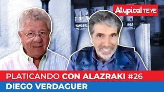 DIEGO VERDAGUER en PLATICANDO CON ALAZRAKI #26