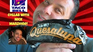 Video Taco Bell's® Quesalupa REVIEW with Nick Manzione! download MP3, 3GP, MP4, WEBM, AVI, FLV Januari 2018