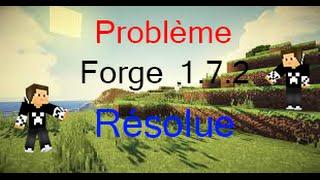 Résoudre problème Forge 1.7.2