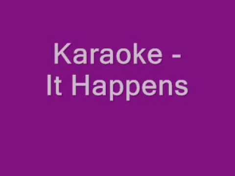 Karaoke - It Happens