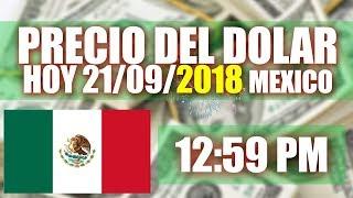Precio Del Dolar Hoy En Mexico 21 De Septiembre 2018