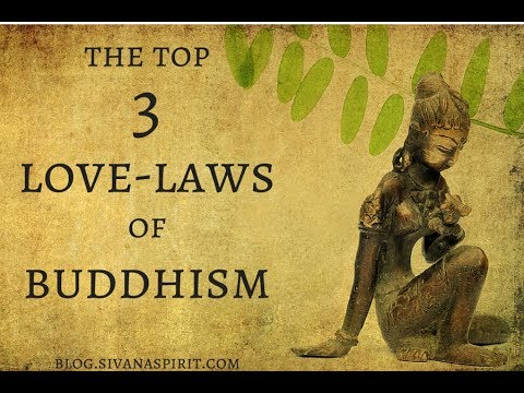 The Top 3 Love Laws Of Buddhism