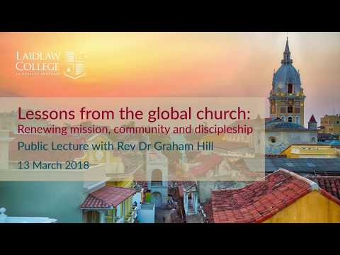 Lessons from the global church: Public Lecture with Rev Dr Graham Hill