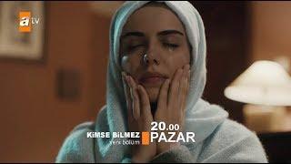 Kimse Bilmez / Nobody Knows - Episode 22 Trailer (Eng & Tur Subs)