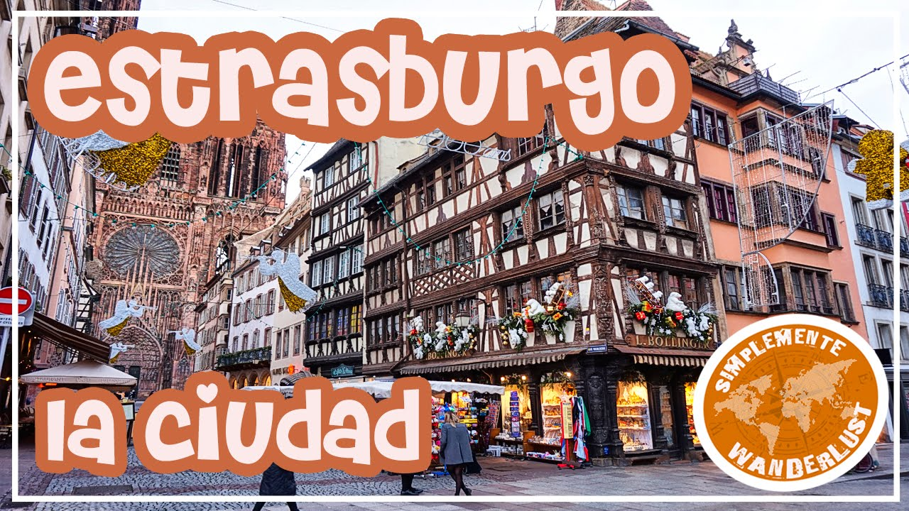 De paseo por Estrasburgo - Strasbourg - Alsacia - VIAJE A COLMAR CAPITULO 5 #1