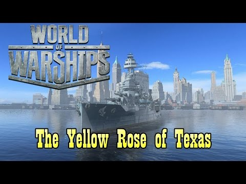 World of Warships - The Yellow Rose of Texas