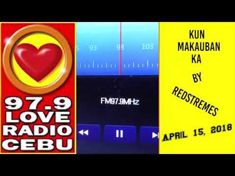 Kun Makauban Ka by Redstremes played at Love Radio 97 9 on April 15, 2018