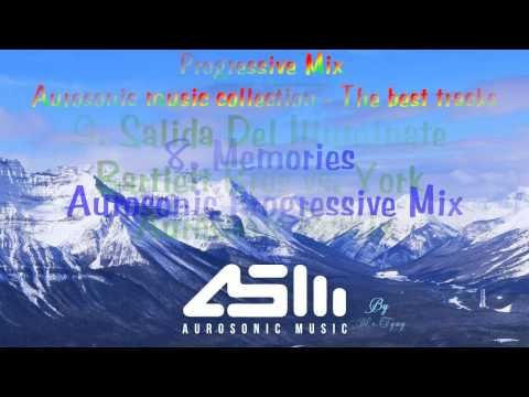 ♪ ♫ Progressive Trance Mix ♥ The Best Tracks of Aurosonic Music Collections ♥♫