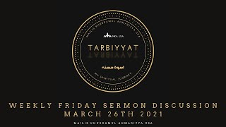 Friday Sermon Discussion 26th March 2021: 'Significance of Promised Messiah (as) Day'