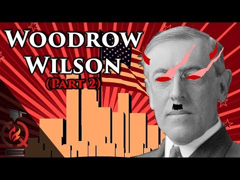 Woodrow Wilson (pt.2) | Historians Who Changed History
