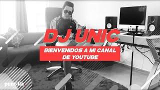 Dj Unic- Bienvenidos a mi canal de YouTube (Entrevista)