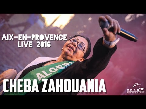 Cheba Zahouania [LIVE  2016] @ Aix-en-Provence / Festival Zik Zac - 22 Juillet 2016