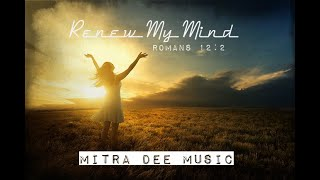 Renew My Mind Lyric Video/MITRA DEE MUSIC