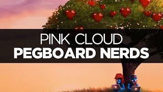 lyrics pegboard nerds pink cloud ft max collins