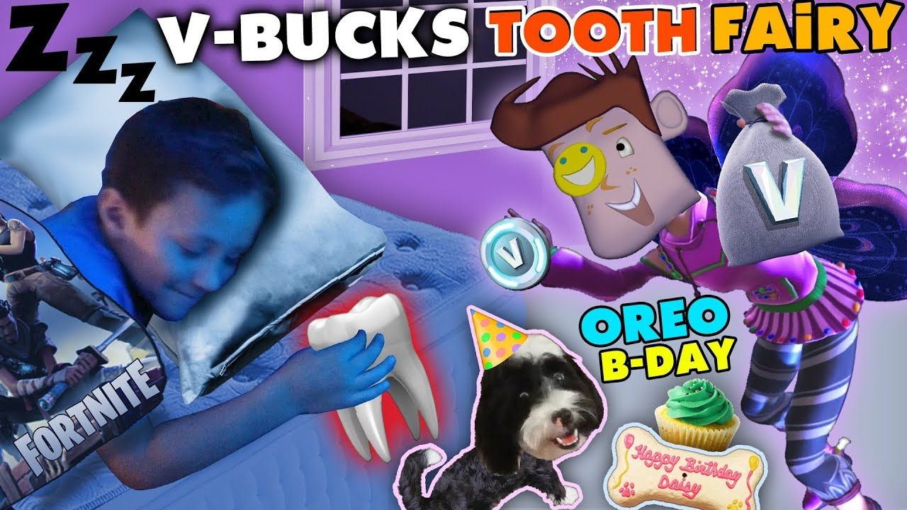 Download FORTNITE TOOTH FAIRY gives V BUCKS!! Chase Lost 1st Tooth & OREO's Birthday Treat FUNnel Vision