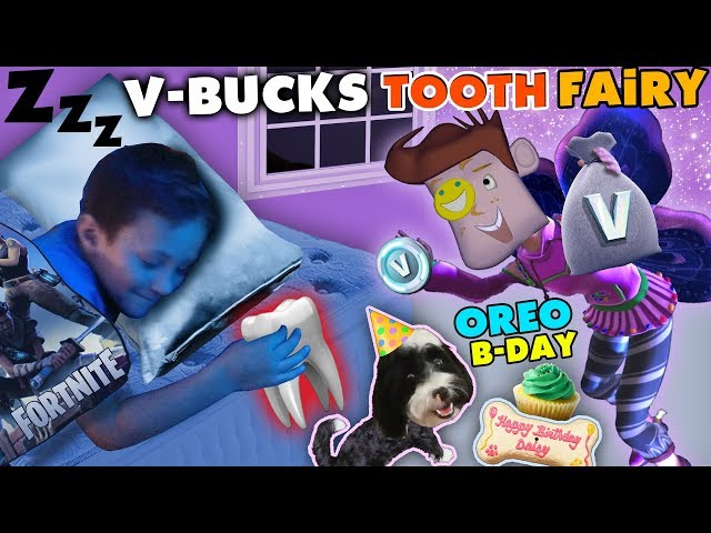 FORTNITE TOOTH FAIRY gives V BUCKS!! Chase Lost 1st Tooth & OREOs Birthday Treat FUNnel Vision