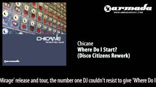 Chicane - Where Do I Start (Disco Citizens Rework) [ZOUK037]