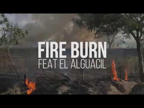 Rocca - Fire Burn Ft El Alguacil