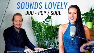 Sounds Lovely | Hochzeits- und Eventduo | Pop / Soul