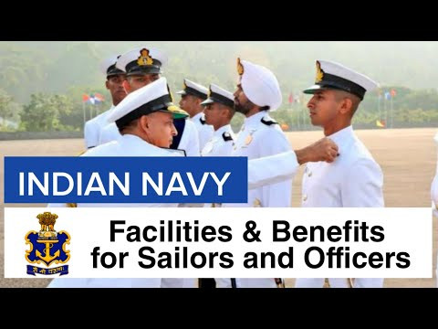 Indian Navy Facilities And Benefits For Officers & Sailors | Top Defence Facilities & Benefits 2020