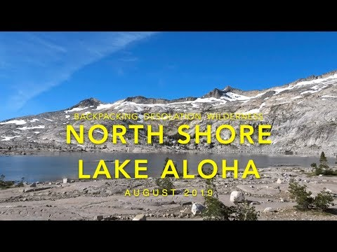 North Shore Lake Aloha - Backpacking Desolation WIlderness 2019