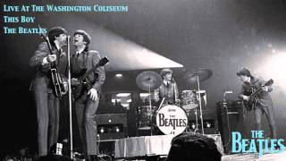 This Boy (Live At The Washington Coliseum)
