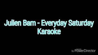 Julien Bam - Everyday Saturday Karaoke