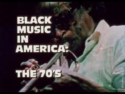 Black Music In America  The 70s